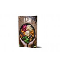 Cuisine vivante, recettes gourmandes, saines et rapides