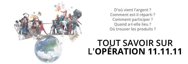 Tout savoir sur l'Opération 11.11.11